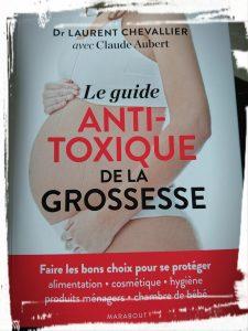 Le guide anti-toxique de la grossesse